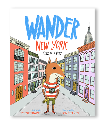 Wander New York: Fitz in the City book - children's picture book of New York City, NYC